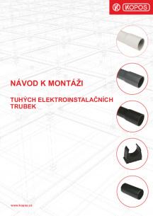 Návod k montáži - Tuhých elektroinstalačních trubek