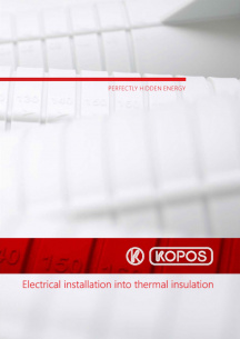 Electrical installation into thermal insulation